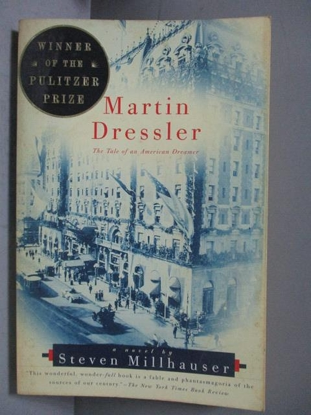【書寶二手書T4/原文小說_KCU】Martin Dressler-The Tale of an…_Millhauser