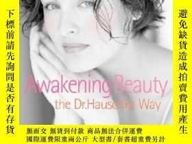 二手書博民逛書店Awakening罕見Beauty the Dr. Hauschka Way喚醒美麗,英文原版Y449990