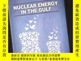 二手書博民逛書店NUCLEAR罕見ENERGY IN THE GULF 核能在海