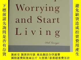 二手書博民逛書店 How罕見to Stop Worrying and Start