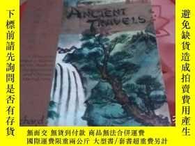 二手書博民逛書店ANCIENT罕見TRAVELS(籤贈本)Y17340 Rich