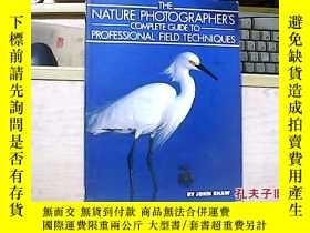 二手書博民逛書店The罕見Nature Photographer s Compl
