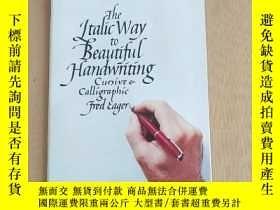 二手書博民逛書店The罕見Ltalic Way Beautiful Handwriting Cwrsive Calligraphi