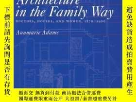 二手書博民逛書店Architecture罕見in the Family Way: