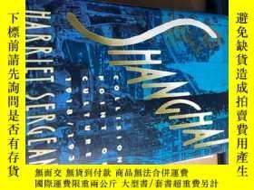 二手書博民逛書店Shanghai罕見Collision Point of Cultures 1918-1939 上海 文化的 碰撞