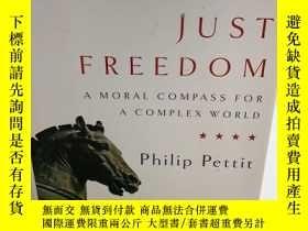 二手書博民逛書店Just罕見Freedom: A Moral Compass f