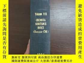 二手書博民逛書店CHEMICAL罕見ABSTRACTS Vol.115 CHEMICAL SUBSTANCE INDEX(Benz