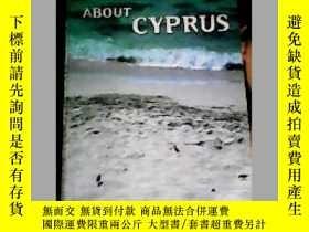 二手書博民逛書店ABOUT罕見CYPRUS(關於塞浦路斯)Y21714
