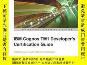 二手書博民逛書店Ibm罕見Cognos Tm1 Developer s Certification GuideY364682