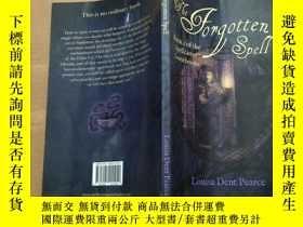 二手書博民逛書店the罕見forgotten spell被遺忘的咒語Y18956
