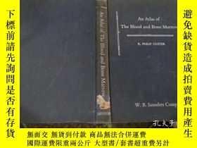 二手書博民逛書店An罕見Atlas of The Blood and Bone