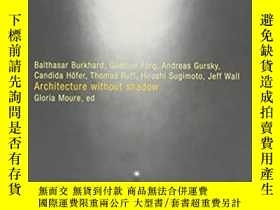 二手書博民逛書店Architecture罕見Without ShadowY264