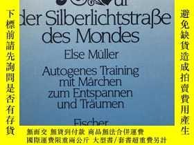 二手書博民逛書店Auf罕見der Silberlichtstraße des MondesY436907 Else Mülle