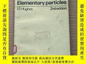二手書博民逛書店elementary罕見particles 2nd edition(P535)Y173412