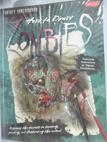 【書寶二手書T7/藝術_ZHD】How to Draw Zombies_Butkus, Mike
