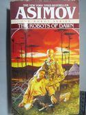 【書寶二手書T9/原文小說_LCP】The Robots of Dawn_Asimov