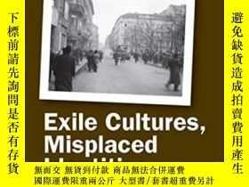 二手書博民逛書店Exile罕見Cultures, Misplaced Ident