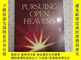 二手書博民逛書店Pursuing罕見open heavensY281995 Ma