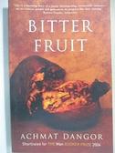 【書寶二手書T5/原文小說_LBB】Bitter Fruit_Achmat Dangor