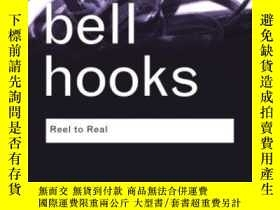 二手書博民逛書店Reel罕見To RealY256260 Bell Hooks Routledge 出版2008