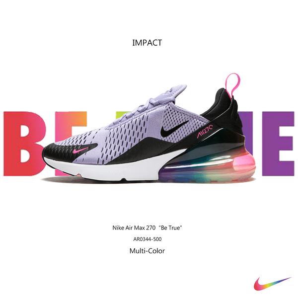 IMPACT Nike Air Max 270 Be True 彩紅 慢跑鞋 氣墊 避震 輕量 AR0344-500