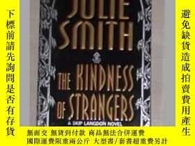 二手書博民逛書店《罕見The Kindness of Strangers 》Ju