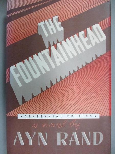 【書寶二手書T1/原文小說_YHK】The Fountainhead_Rand, Ayn