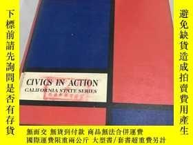 二手書博民逛書店CIVICS罕見IN ACTION CALIFORNIA STATE SERIES(公民在行動加州系列)Y34