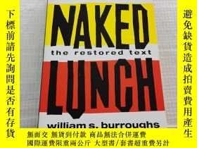 二手書博民逛書店Naked罕見Lunch: the Restored TextY25599 William S. Burrou