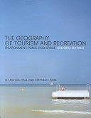 二手書博民逛書店《The Geography of Tourism and Recreation: Environment, Place and Space》 R2Y ISBN:0415250811