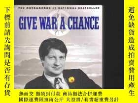 二手書博民逛書店原版英語書罕見Give War A Chance   P.J.O