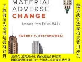 二手書博民逛書店Material罕見Adverse Change: Lessons from Failed M&AsY4100
