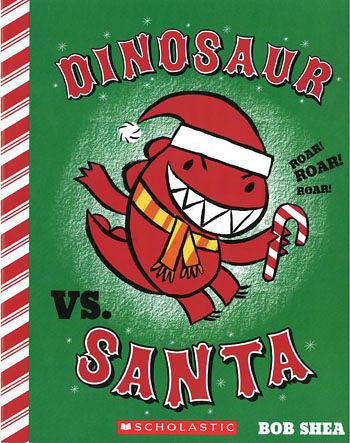 【麥克書店】DINOSAUR VS SANTA /英文繪本《聖誕節》