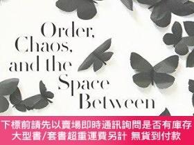 二手書博民逛書店Order,罕見Chaos, And The Space BetweenY255174 Storr, Robe