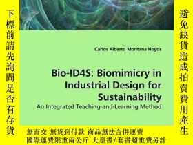 二手書博民逛書店【罕見】Bio-id4s: Biomimicry In Industrial Design For Sustain