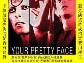 二手書博民逛書店Your罕見Pretty Face Is Going To Hell The Dangerous Glitter