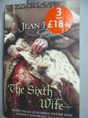 【書寶二手書T5/原文小說_LMQ】The Sixth Wife_Jean Plaidy