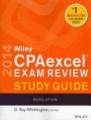 二手書博民逛書店 《Wiley CPAexcel Exam Review 2014 Study Guide, Regulation》 R2Y ISBN:1118734041│Wiley