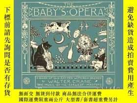 二手書博民逛書店The罕見Baby s Opera - A Book Of Old Rhymes With New Dresses