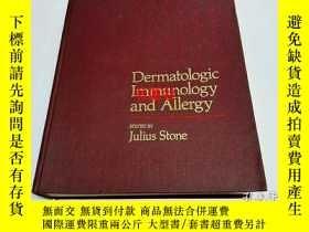 二手書博民逛書店Dermatologic罕見Immunology and Allergy【12開】Y6993 Julius S