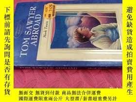 二手書博民逛書店【英文原版】Tom罕見Sawyer Abroad( 如圖)Y25633 Mark Twain Bloomsbu