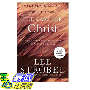 [106美國直購] 2017美國暢銷書 The Case for Christ:A Journalist s Personal Investigation of the Evidence for Jesus