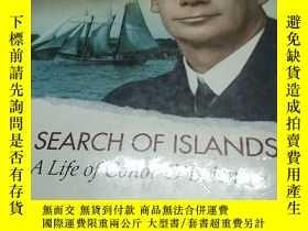 二手書博民逛書店In罕見Search of Islands: A Life of