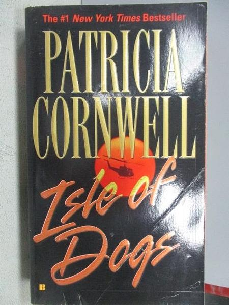 【書寶二手書T6/原文小說_MOP】Isle of DoGs_Patricia Cornwell