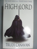 【書寶二手書T2/原文小說_NNX】The High Lord_Trudi Canavan