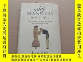 二手書博民逛書店WHY罕見MANNERS MATTER(籤贈本)Y6886 看圖