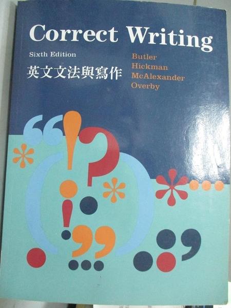 【書寶二手書T3/語言學習_WDU】Correct Writing 英文文法與寫作_Butler.Hickman