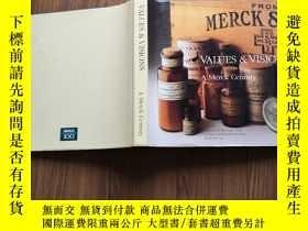 二手書博民逛書店Values罕見& Visions: A Merck Century (《價值與願景:默克公司的一個世紀》英文原版