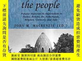 二手書博民逛書店European罕見Empires And The PeopleY256260 John M. Mackenz