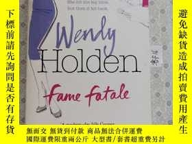 二手書博民逛書店32開英文原版罕見Fame Fatale Y281995 Wendy Holden Headline R